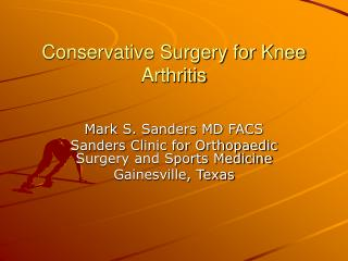 Conservative Surgery for Knee Arthritis