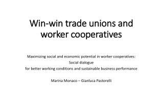 Win-win trade unions and worker cooperatives