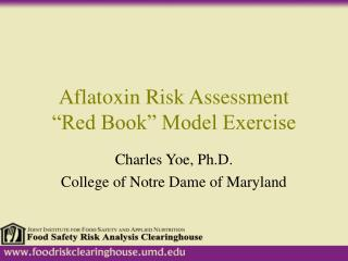 "Aflatoxin Risk Assessment  ""Red Book"" Model Exercise"