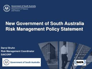 New Government of South Australia Risk Management Policy Statement