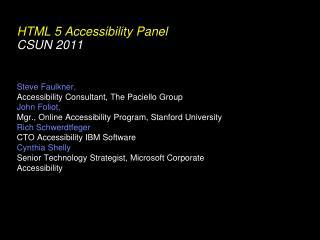 HTML 5 Accessibility Panel CSUN 2011