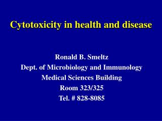 Cytotoxicity in health and disease