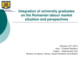 Integration of university graduates on the Romanian labour market situation and perspectives