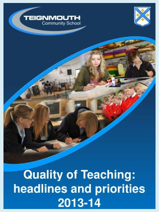 Quality of Teaching: headlines and priorities 2013-14
