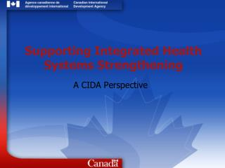 Supporting Integrated Health Systems Strengthening