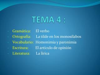 TEMA 4 :