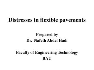 Distresses in flexible pavements