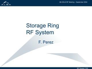 Storage Ring RF System