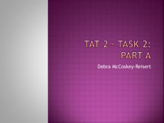 TAT 2 – Task 2: Part A