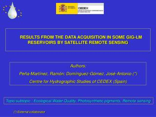 RESULTS FROM THE DATA ACQUISITION IN SOME GIG-LM RESERVOIRS BY SATELLITE REMOTE SENSING