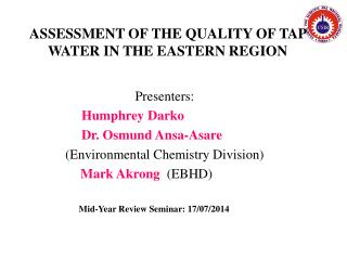 ASSESSMENT OF THE QUALITY OF TAP WATER IN THE EASTERN REGION
