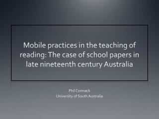 Phil Cormack University of South Australia