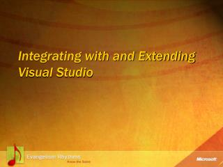 Integrating with and Extending Visual Studio