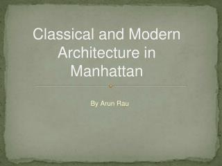 Classical and Modern Architecture in Manhattan