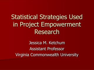 Statistical Strategies Used in Project Empowerment Research