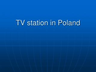 TV station in Poland