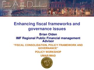 Enhancing fiscal frameworks and governance issues
