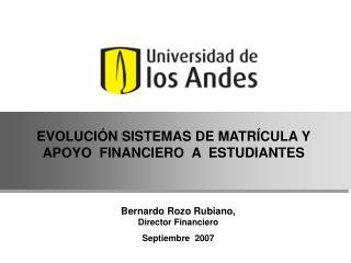 EVOLUCIÓN SISTEMAS DE MATRÍCULA Y APOYO FINANCIERO A ESTUDIANTES