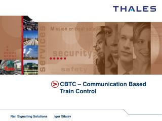 CBTC – Communication Based Train Control