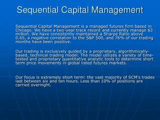 Sequential Capital Management