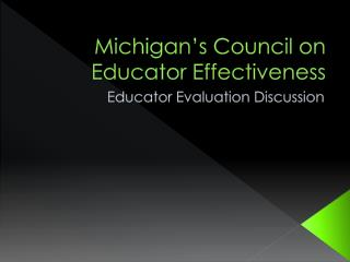 Michigan's Council on Educator Effectiveness