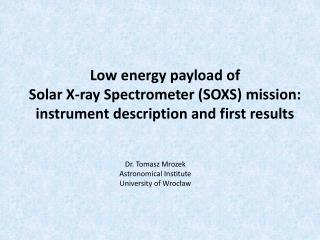 Low energy payload of  Solar X-ray Spectrometer (SOXS) mission :