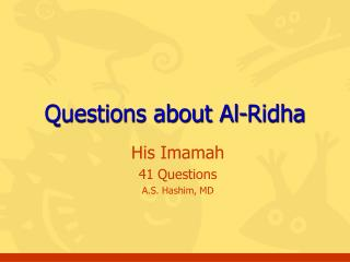 Questions about Al-Ridha