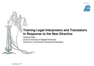 Training Legal Interpreters and Translators in Response to the New Directive