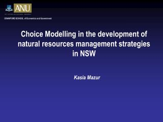 Choice Modelling in the development of natural resources management strategies in NSW