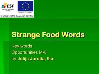 Strange Food Words