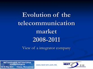 Evolution of the telecommunication market  2008-2011