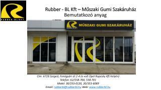 Rubber - BL Kft – Műszaki Gumi Szakáruház