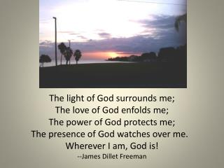 The light of God surrounds me