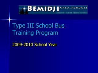 Type III School Bus Training Program