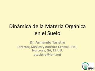 Dinámica de la Materia Orgánica en el Suelo