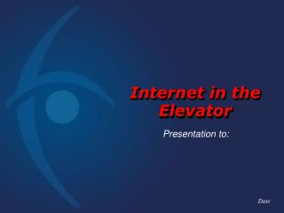 Internet in the Elevator