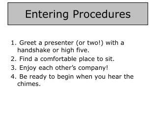 Entering Procedures