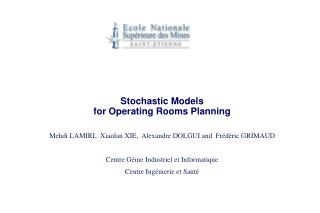 Stochastic Models for Operating Rooms Planning