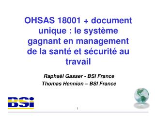Raphaël Gasser - BSI France Thomas Hennion – BSI France