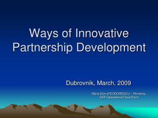 Ways of Innovative Partnership Development