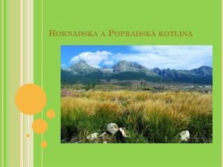 Hornádska a Popradská kotlina