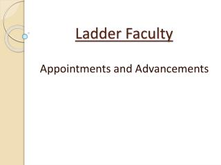 Ladder Faculty