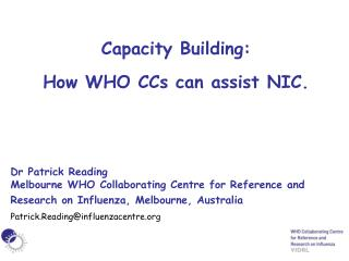 Capacity Building:  How WHO CCs can assist NIC.