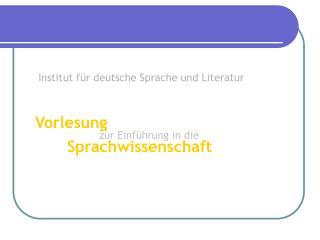 Institut für deutsche Sprache und Literatur