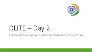 DLITE – Day 2
