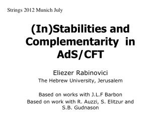(In)Stabilities and Complementarity  in AdS/CFT