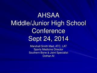 AHSAA Middle/Junior High School Conference Sept 24, 2014