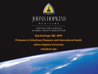 Bob Bollinger MD  MPH Professor of Infectious Diseases and International Health