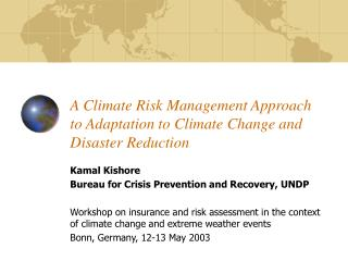A Climate Risk Management Approach to Adaptation to Climate Change and Disaster Reduction