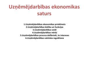 Uzņēmējdarbības ekonomikas saturs